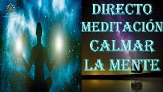 DIRECTO 84 - MEDITACIÓN GUIADA - CALMAR LA MENTE