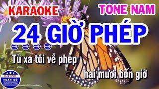 Karaoke 24 Giờ Phép | Nhạc Sống Tone Nam Karaoke Tuấn Cò