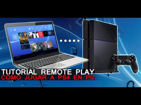 Cómo jugar a tu PS4 en PC o Mac: Tutorial Remote play