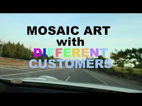 Mosaic art with different customers with Ayhan Keser