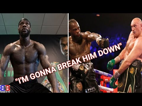 """(UH OH) DEONTAY WILDER GAMEPLAN TO BREAKDOWN FURY THEN GET KNOCKOUT ! """"I'M NOT LOOKING FOR 1 PUNCH"""" 