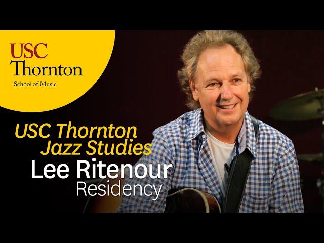 USC Thornton -- Lee Ritenour Residency
