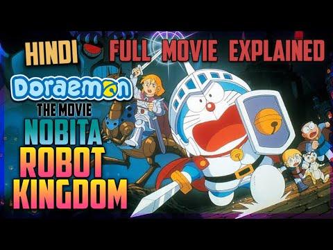 Doraemon The Movie Nobita And The Kingdom Of Robot Singham || Hindi Explained || Part 1