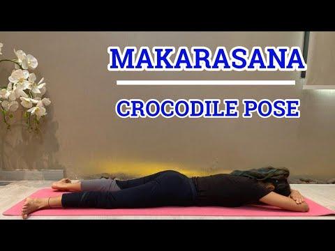 How to do Makarasana ( Crocodile pose) | Yoga tutorials for beginners | Yoga asanas | Yoga benefits