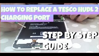 how to fit a new hudl 2 charging port to replace the old one step by step instructions