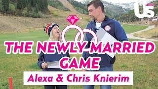 Alexa and Chris Knierim Play The Newlywed Game