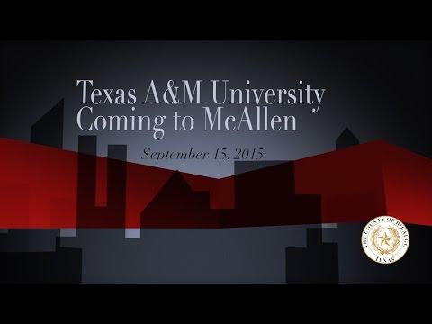 Texas A&M University Coming to McAllen