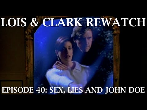 Lois & Clark Rewatch 40 - Sex, Lies and John Doe