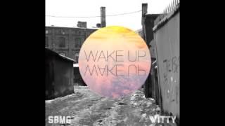Witt Lowry - Wake Up (Prod. by Dan Haynes)