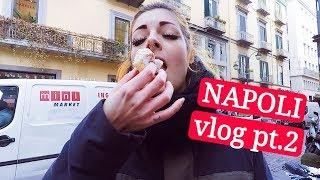 VLOG | come ingrassare a NAPOLI pt.2 | pizza da SORBILLO e fiocchi di neve di POPPELLA