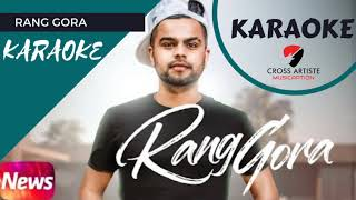 Rang gora (CLEAN KARAOKE) (NO BACK VOCAL) | Akhil | Speed Records | Bob - SUKH Sunghera |