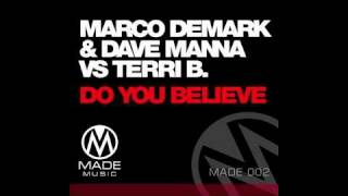 Do You Believe (I Am Sam) - Marco Demark & Dave Manna Vs Terri B