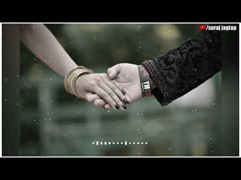 Dj Remix WhatsApp Status🤘/Mahiya Tu Wada Kar❤😘/Love Status Video❣/Suraj Jagtap😎/