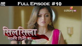 Silsila Badalte Rishton Ka - 15th June 2018 - सिलसिला बदलते रिश्तों का  - Full Episode