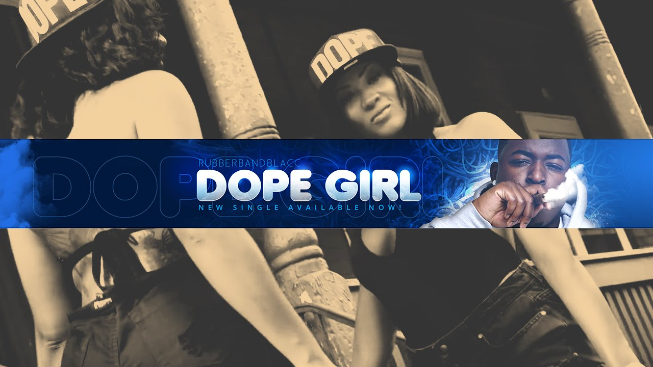 Rubber Band Blacc Feat. Kevin Gates - Dope Girl [Label Submitted]