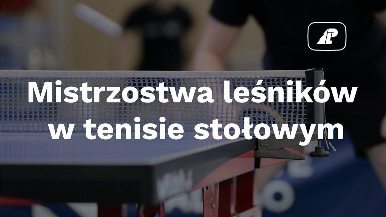 Mistrzostwa leśników w tenisie stołowym