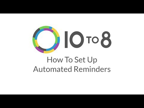 How To: Set Up Automated Reminders