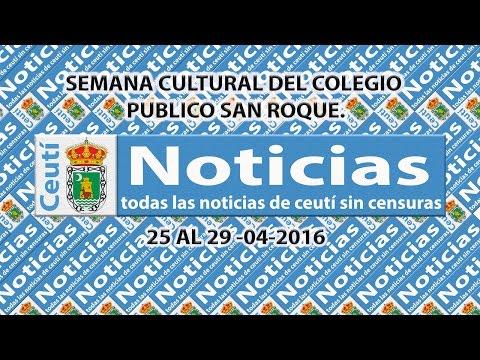 CEUTI NOTICIAS. Semana cultural 2016 C.P. San Roque.