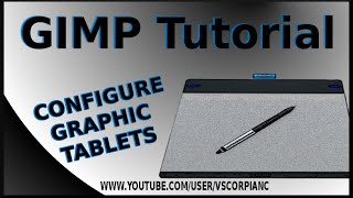 GIMP Tutorial - How to Configure a Wacom Intuos Graphic Tablet Pen by VscorpianC(, 2014-05-30T18:32:24.000Z)