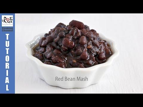 How to Make Sweet Red Bean Mash | Roti n Rice