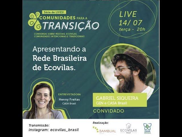 Apresentando a Rede Brasileira de Ecovilas - CASA Brasil