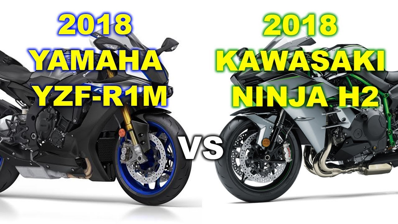 2018 Yamaha Yzf R1m Vs 2018 Kawaski Ninja H2 Specifications Match