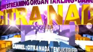 DITINGGAL WONG TUA - Bunda Mumun - CITRA NADA Live Ds.PENJALIN BANYU