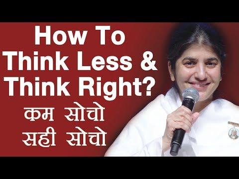 How To Think Less & Think Right?: Subtitles English: BK Shivani