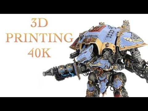 Should You 3D Print Warhammer 40K Figures