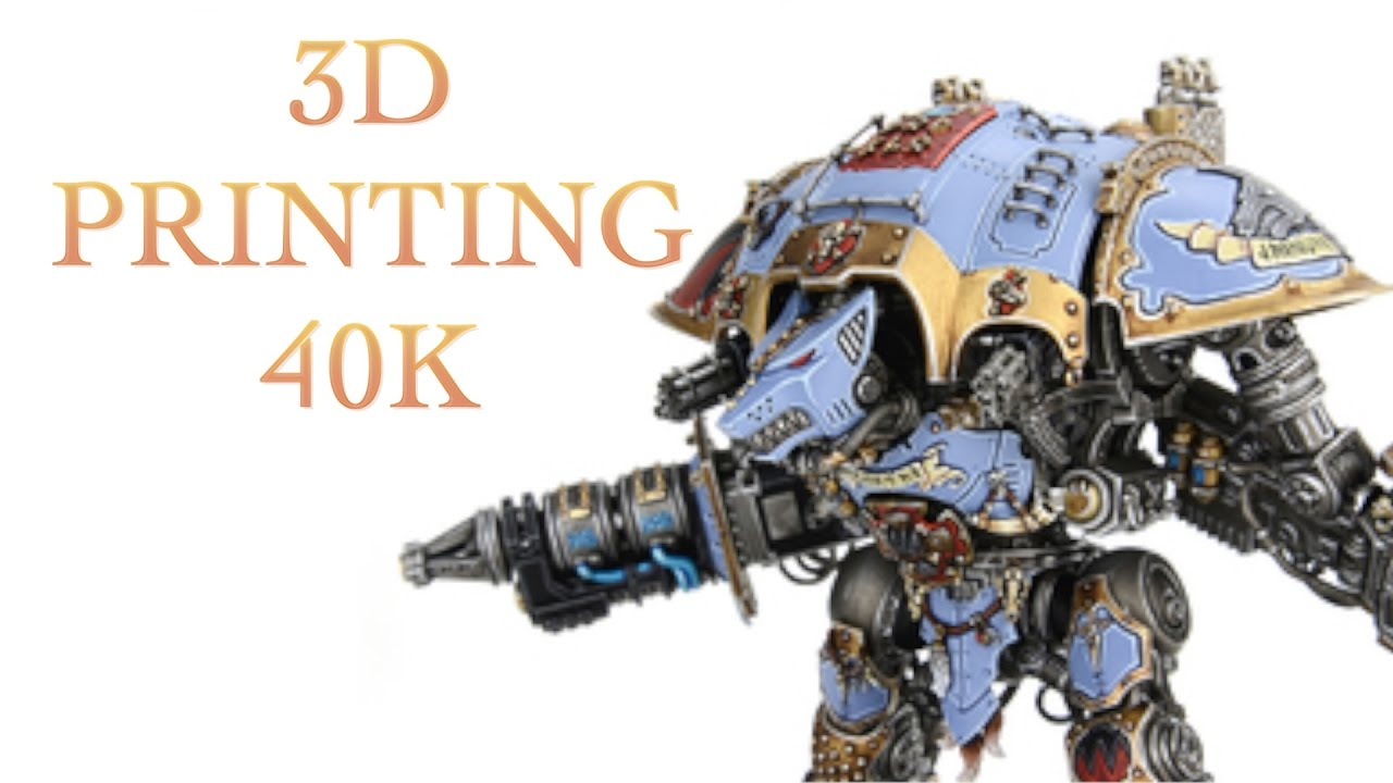 Should You 3D Print Warhammer 40K Figures