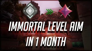 VALORANT: HOW I GOT IMMORTAL LEVEL AIM IN 1 MONTH. NO BS