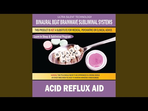 Acid Reflux Aid: Combination of Subliminal & Learning While Sleeping Program (Positive...