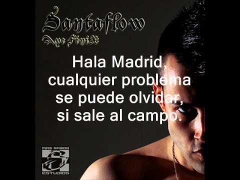 Santaflow - Hala Madrid (Letra)