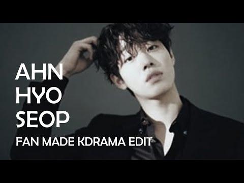 NEW [2019] Korean Fan Made Movie Edit - Kdrama Actor Ahn Hyo Seop In Your Area