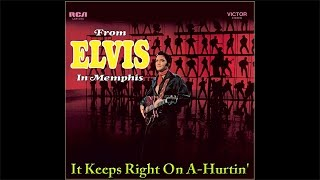 Elvis Presley - It Keeps Right On A-Hurtin', [Official 24bit-96kHz, HRA, 2015], HQ