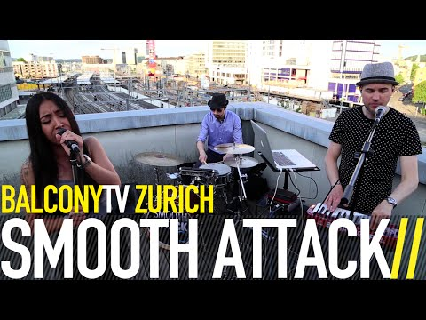 SMOOTH ATTACK - DAY OFF (BalconyTV)