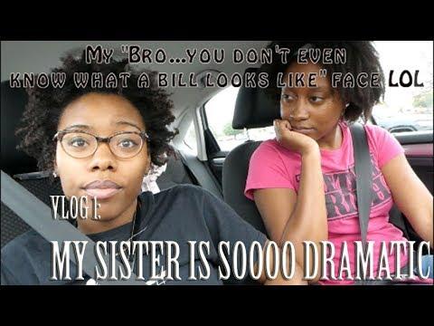 VLOG 1: My Sister is SOOOO Dramatic | KeAmber Vaughn