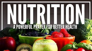 Prayer For Nutrition - Be Healthy, Be Whole