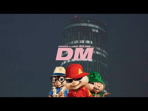 5Gang Chipmunks - DM feat. Lino Golden