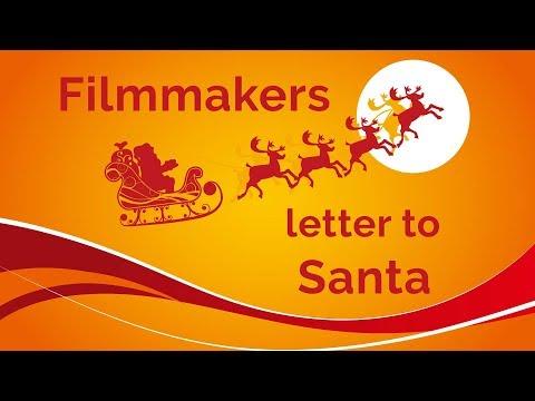 Filmmaker's Letter To Santa