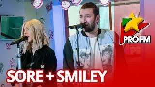 Sore Smiley - Jumatate ProFM LIVE Session