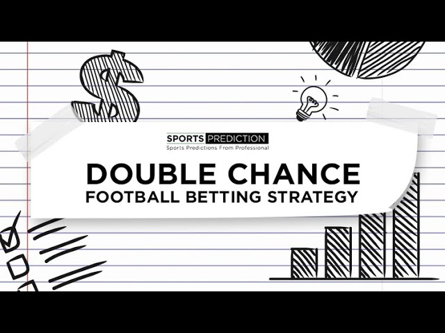 Double chance soccer betting advice handicap betting tennis