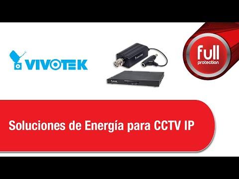 Soluciones de Energía para CCTV IP Vivotek 2017/10/19