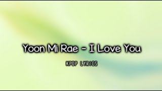 Download Mp3  Eng/rom  Yoon Mi Rae - I Love You  It's Okay, That's Love Ost