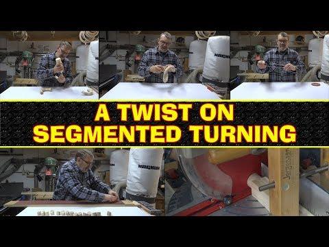 A Twist on Segmented Turning