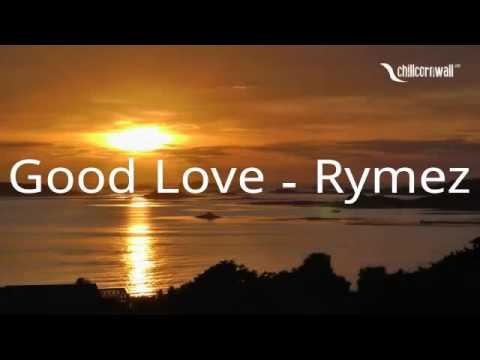 Good Love - Rymez