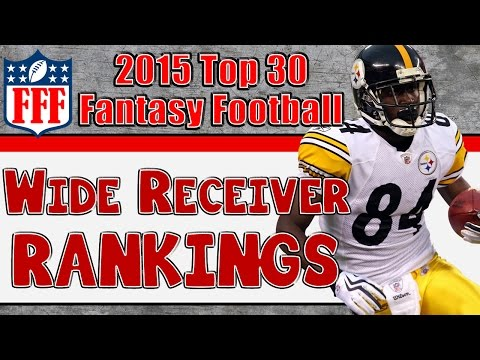 Preseason Top 30 Wide Receiver Rankings || 2015 Fantasy Football