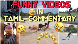 Funny s Compilation Tamil Commentary Ep 02