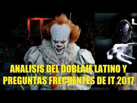 Analisis del Doblaje en Latino y Preguntas Frecuentes IT 2017 Fecha de Salida Clasificacion