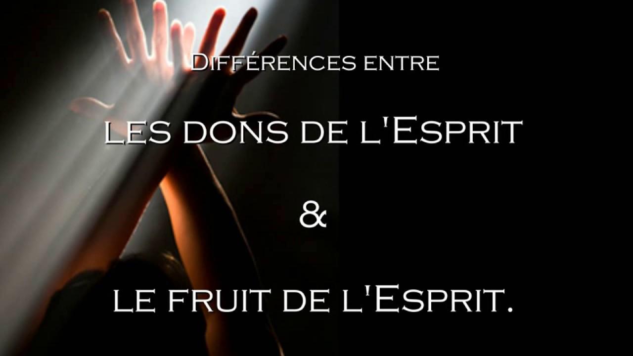 Différences entre : dons de l'Esprit & fruit de l'Esprit [ Analyse ...